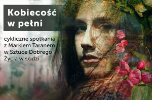 Święta Żeńskość – Przebudzenie @ Łódź, ul.Sienkiewicza 61