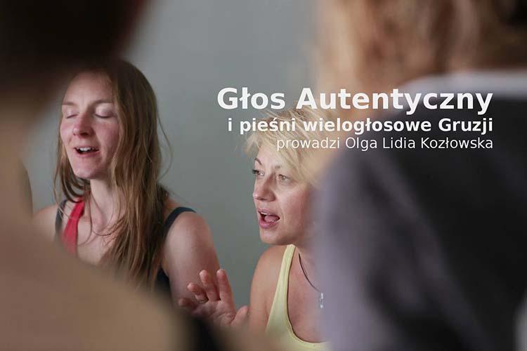 Głos autentyczny i pieśni wielogłosowe Gruzji