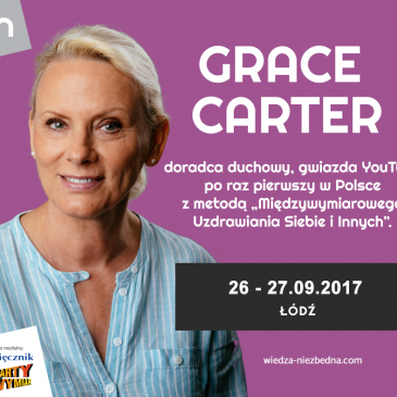 Grace Carter – Międzywymiarowe Uzdrawiania Siebie i Innych