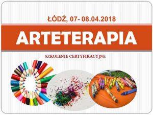 Arteterapia - Szkolenie Certyfikacyjne @ Łódź, ul.Sienkiewicza 61
