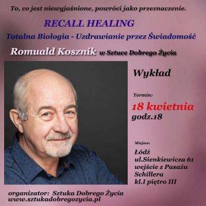 Totalna Biologia – Uzdrawianie Przez Świadomość @ Łódź, ul.Sienkiewicza 61