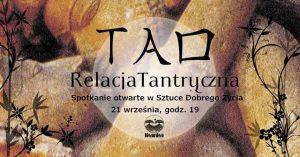 TAO: Relacja Tantryczna - Para dla Par @ Łódź, ul. Sienkiewicza 61