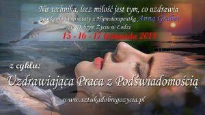 Uzdrawiająca praca z podświadomością – Droga do wewnętrznego spokoju @ Łódź, ul. Sienkiewicza 61