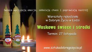 Woskowe świece i stroiki @ Łódź, ul. Sienkiewicza 61