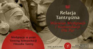 Relacja Tantryczna - Warsztat Pary dla Par @ Łódź, ul. Sienkiewicza 61