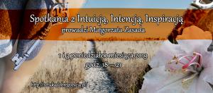 Spotkania z  Intuicją, Intencją, Inspiracją @ Łódź, ul.Sienkiewicza 61
