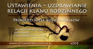Ustawienia – uzdrawianie relacji klanu rodzinnego @ Łódź, ul.Sienkiewicza 61