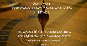 Podstawy pracy z wahadełkiem @ Łódź, ul. Sienkiewicza 61