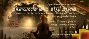 Ajurweda jako Styl Życia @ Łódź, Sienkiewicza 61