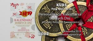 Feng Shui - Personalizacja Kalendarza Dobrych Dni @ Łódź, ul. Sienkiewicza 61