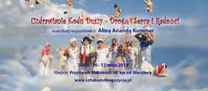 Uzdrawianie Kodu Duszy - Drogą Serca i Radości @ Przystanek Makowica