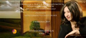 Uzdrawiająca praca z podświadomością – Regresja/reinkarnacja - Jakie są granice naszego poznania? @ Łódź, ul. Sienkiewicza 61