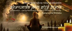 Ajurweda jako styl życia @ Łódź, ul. Sienkiewicza 61