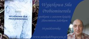 Wyjątkowa Siła Probiominerału @ Łódź, ul. Sienkiewicza 61