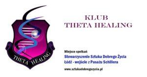 Klub Theta Healing Łódź @ Łódź, ul. Sienkiewicza 61