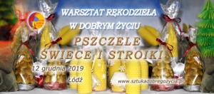 Pszczele świece i stroiki - warsztat rękodzieła @ Łódź, ul. Sienkiewicza 61