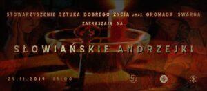 Słowiańskie Andrzejki @ Łódź, ul. Sienkiewicza 61
