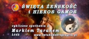 Święta Żeńskość i Hieros Gamos @ Łódź, ul. Sienkiewicza 61