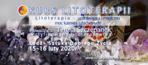Kurs Litoterapii @ Łódź, ul. Sienkiewicza 61