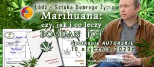 Marihuana: czy, jak i co leczy @ Łódź, ul. Sienkiewicza 61