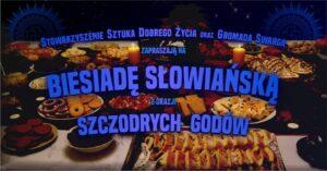 Szczodre Gody – Besiada Słowiańska @ Łódź, ul. Sienkiewicza 61