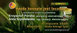 Każda konopia jest lecznicza - spotkanie otwarte MrHemperek @ Łódź, ul. Sienkiewicza 61