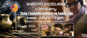 Warsztaty Kadzidlarskie z DziczeJemy @ Łódź, ul. Sienkiewicza 61