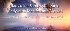 Radykalne Samowybaczanie i Radykalna Manifestacja Marzeń @ Łódź Śródmieście