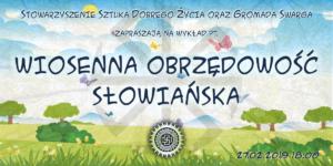 Wiosenna obrzędowość słowiańska @ Łódź, ul. Sienkiewicza 61