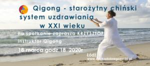 """Spotkanie filmowe """"Qigong - starożytny chiński system uzdrawiania w XXI wieku"""" @ Łódź, ul. Sienkiewicza 61"""