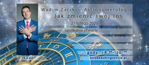 Astronumerologia - Jak zmienić swój los? @ Łódź, ul. Sienkiewicza 61
