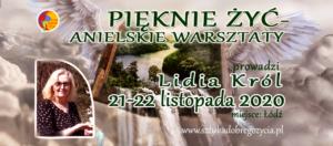 Pięknie Żyć – Anielskie Warsztaty @ Łódź, ul. Sienkiewicza 61