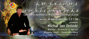 Kwantowe poniedziałki @ Łódź, ul. Sienkiewicza 61