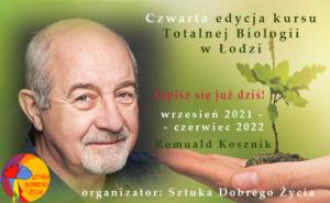 Totalna Biologia®– kurs z Romualdem Kosznikem @ Łódź Śródmieście