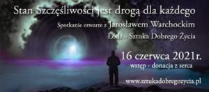 Stan szczęśliwości jest drogą dla każdego @ Łódź, ul. Sienkiewicza 61