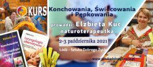 Kurs Konchowania, Świecowania i Pępkowania @ Łódź, ul. Sienkiewicza 61