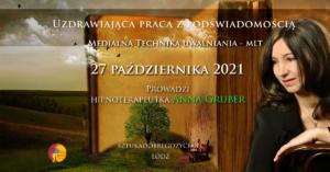 Uzdrawiająca praca z podświadomością -Medialna technika uwalniania – MLT @ Łódź, ul. Sienkiewicza 61